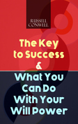 The Key to Success & What You Can Do With Your Will Power