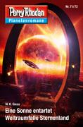 Planetenroman 71 + 72: Eine Sonne entartet / Weltraumfalle Sternenland