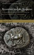 Byzantium and the Bosporus
