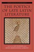 The Poetics of Late Latin Literature