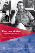 Thomas McGrath. Start the Poetry Now!