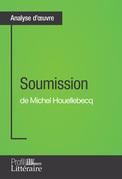 Soumission de Michel Houellebecq (Analyse approfondie)
