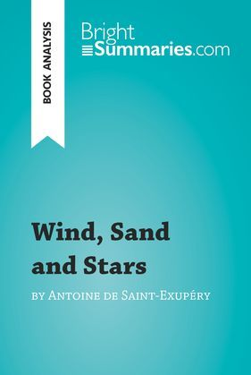 Wind, Sand and Stars by Antoine de Saint-Exupéry (Book Analysis)