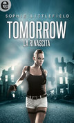 Tomorrow - La rinascita