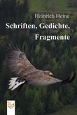 Schriften, Gedichte, Fragmente
