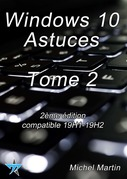 Windows 10 Astuces Tome 2