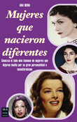 Mujeres que nacieron diferentes