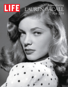 LIFE Remembering Lauren Bacall, 1924-2014