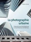 La photographie urbaine