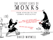 The Secret Lives of Monks