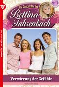 Bettina Fahrenbach 17 - Liebesroman