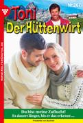 Toni der Hüttenwirt 267 - Heimatroman