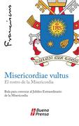 Misericordiae vultus, el rostro de la misericordia