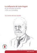 La influencia de León Duguiten la reforma social de 1936en Colombia