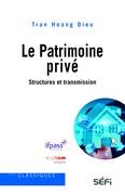 Le Patrimoine privé : structures et transmission