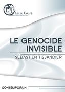 Le génocide invisible