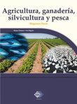 Agricultura, ganadería, silvicultura y pesca. 2016