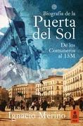 Biografía de la Puerta del Sol