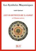 N. 71 - LES DIX OFFICES DE LA LOGE ET L'HOMME UNIVERS