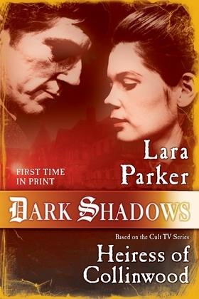 Dark Shadows: Heiress of Collinwood