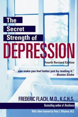 The Secret Strength of Depression, Fourth Edition