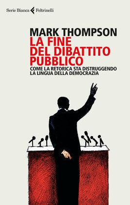 La fine del dibattito pubblico