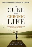 The Cure for the Chronic Life (paperback edition)