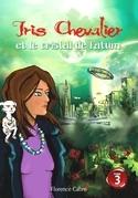 Iris Chevalier et le cristal de Fatum