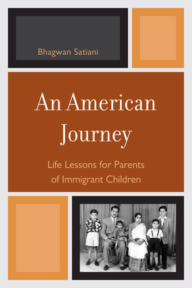An American Journey: Life Lessons for Parents of Immigrant Children