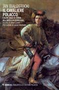 Il Cavaliere polacco e altri saggi di storia dell'arte e di iconologia