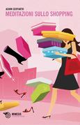 Meditazioni sullo shopping