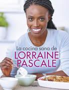 La cocina sana de Lorraine Pascale