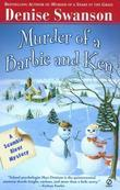 Murder of a Barbie and Ken: A Scumble River Mystery