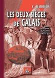 Les deux sièges de Calais