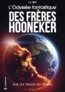 L'Odyssée fantastique des frères Hooneker