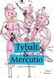 Tybalt & Mercutio