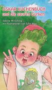 Oskar Kuchenbuch und die sauren Gurken
