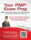 Your PMP® Exam Prep: 1000+ Q&A's - 15+ Hours of Videos