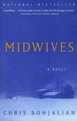 Midwives: A Novel