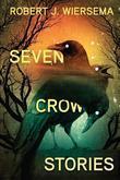 Seven Crow Stories