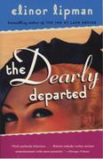 The Dearly Departed: A Novel