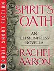 Spirit's Oath: An Eli Monpress Novella