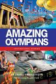 Amazing Olympians: Inspirational Stories
