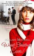 Worst Christmas Ever: A Sweet Romantic Comedy