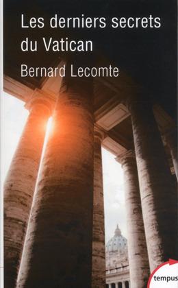 Les derniers secrets du Vatican