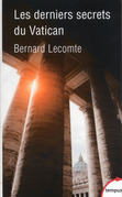 Les derniers secrets du Vatican