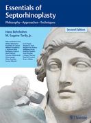 Essentials of Septorhinoplasty: Philosophy, Approaches, Techniques