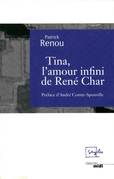 Tina, l'amour infini de Ren Char