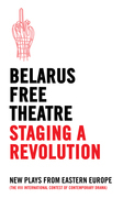 Belarus Free Theatre: Staging a Revolution