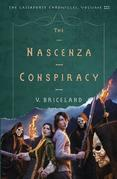 The Nascenza Conspiracy: The Cassaforte Chronicles: Volume III